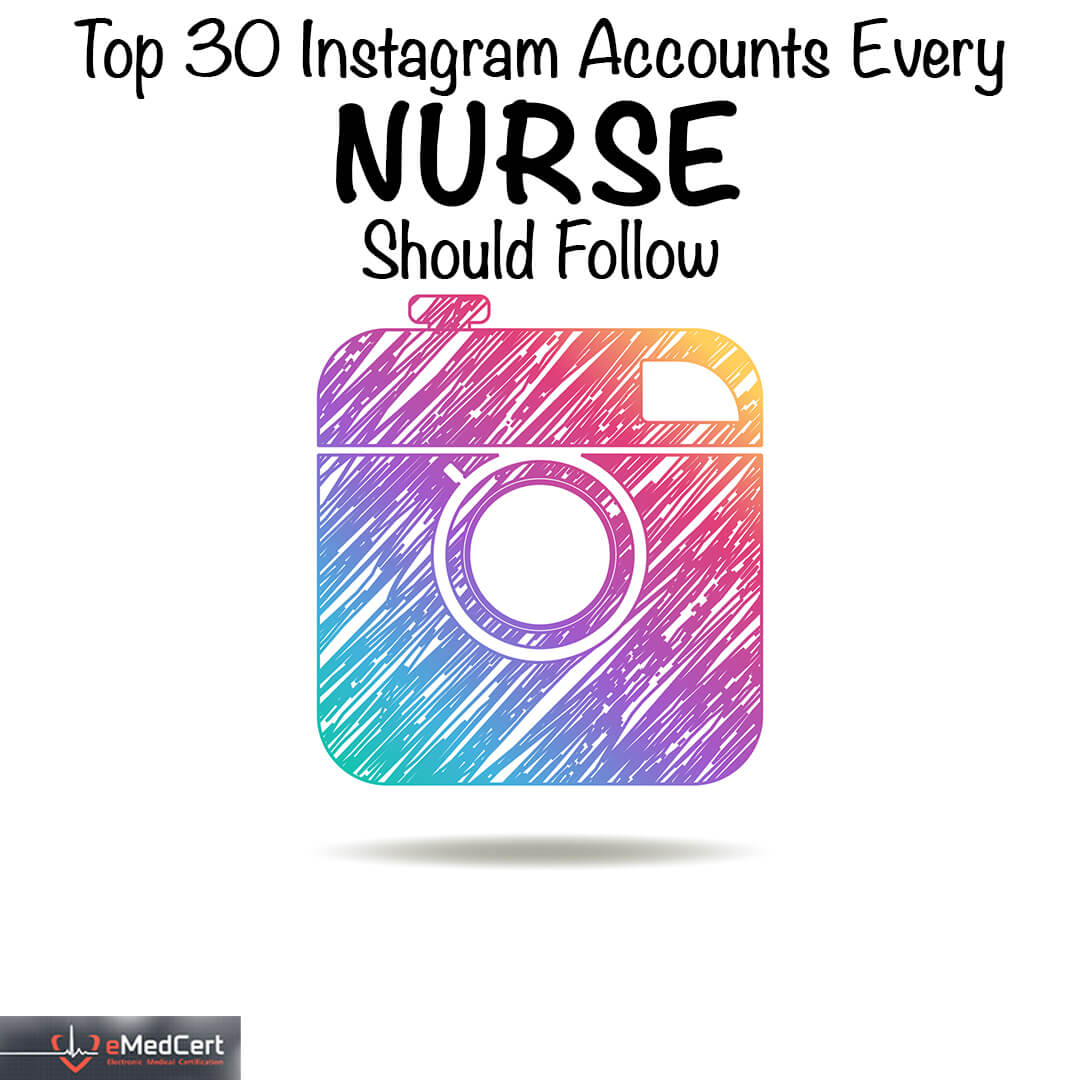 Top Instagram Accounts For Nurses To Follow | eMedCert